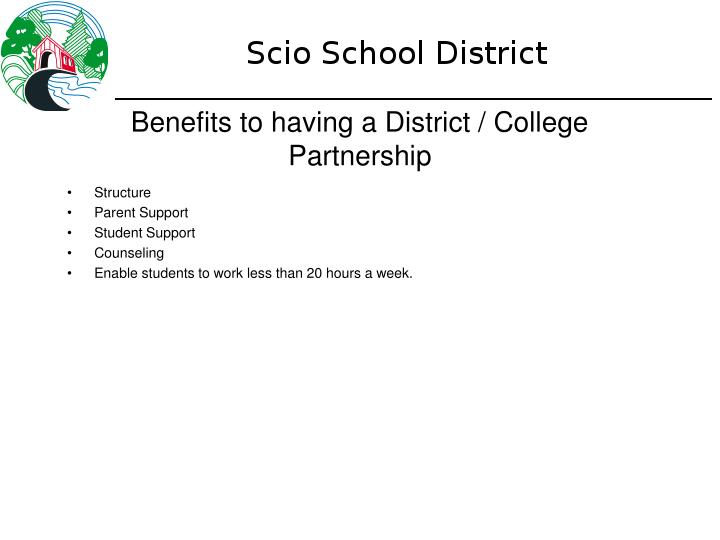 Benefits to having a District / College Partnership