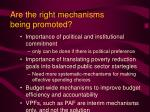 are the right mechanisms being promoted