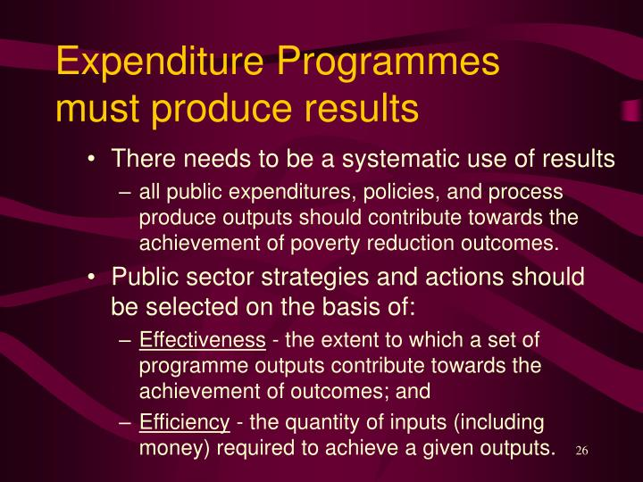 Expenditure Programmes must produce results