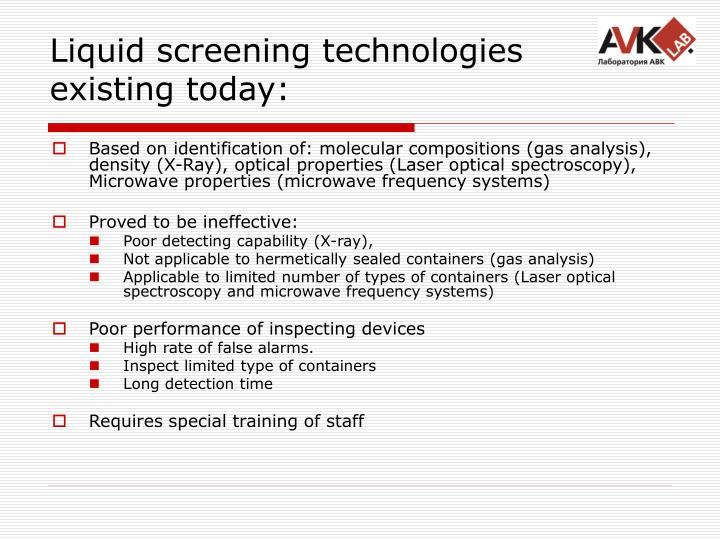 Liquid screening technologies