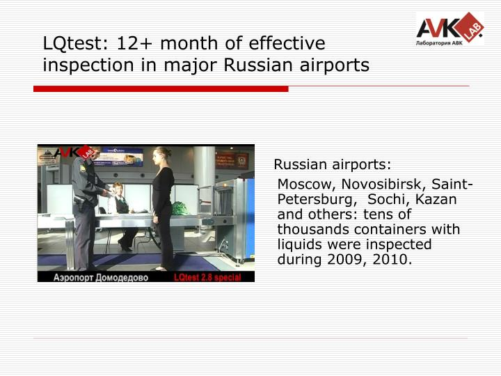 LQtest: 12+ month of effective inspection in major Russian airports