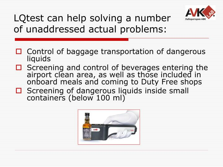 LQtest can help solving a number of unaddressed actual problems