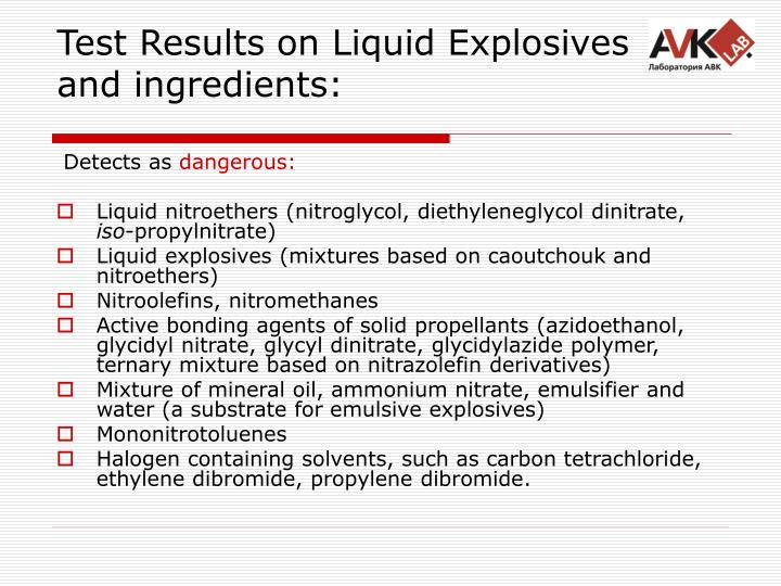 Test Results on Liquid Explosives and ingredients