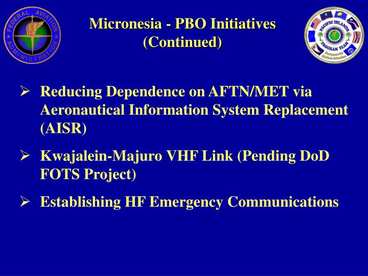 Micronesia - PBO Initiatives (Continued)