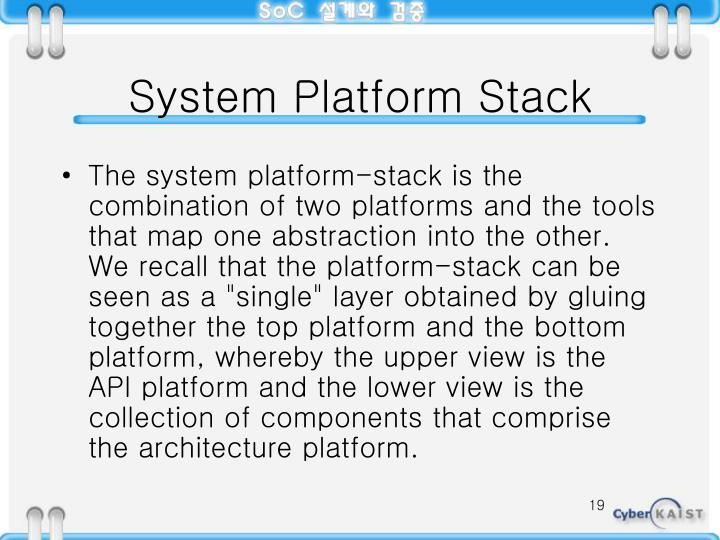 System Platform Stack