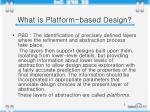 what is platform based design