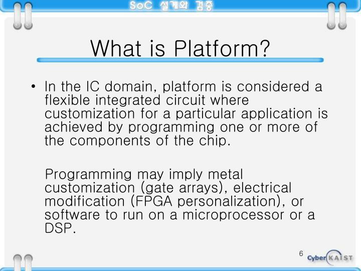 What is Platform?