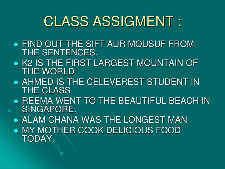 CLASS ASSIGMENT :