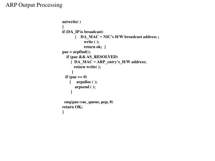 ARP Output Processing