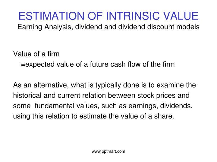 ESTIMATION OF INTRINSIC VALUE