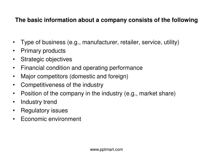 The basic information about a company consists of the following