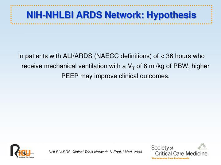 NIH-NHLBI ARDS Network: Hypothesis