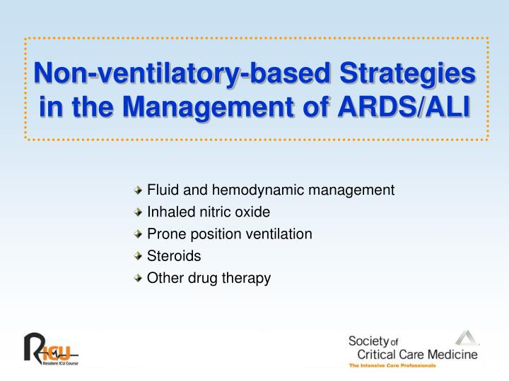 Non-ventilatory-based Strategies in the Management of ARDS/ALI