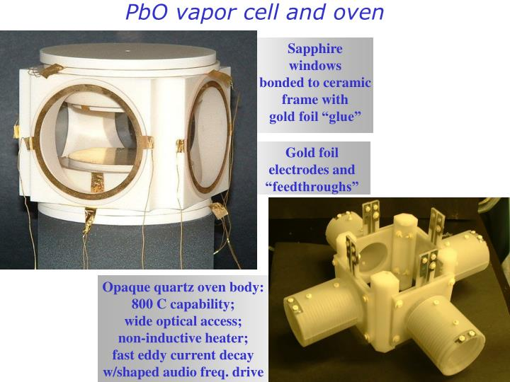 PbO vapor cell and oven