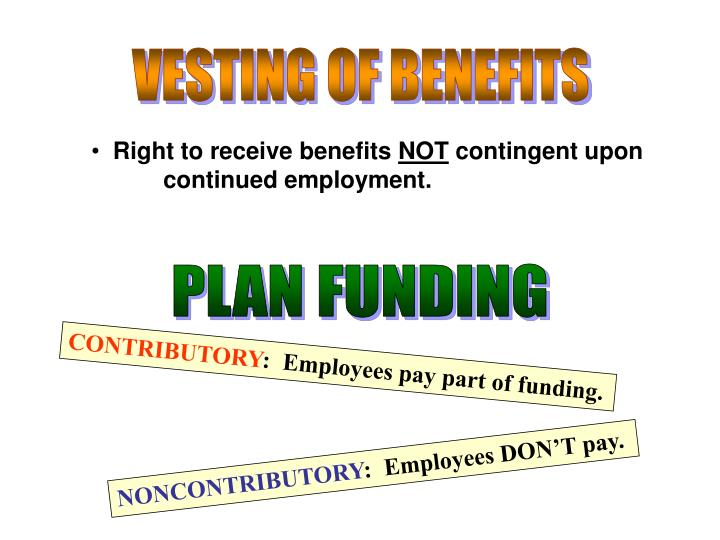 VESTING OF BENEFITS