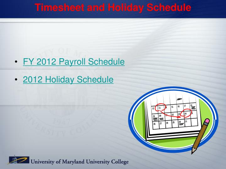 Timesheet and Holiday Schedule