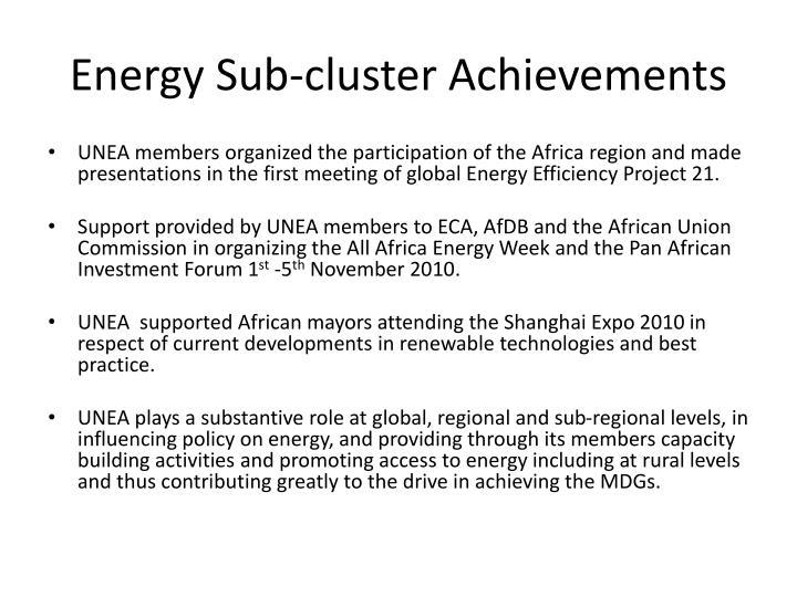 Energy Sub-cluster Achievements