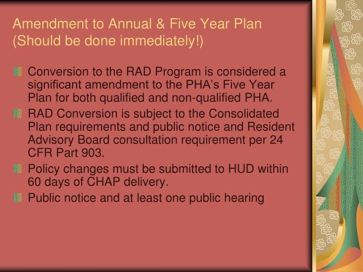 Amendment to Annual & Five Year Plan