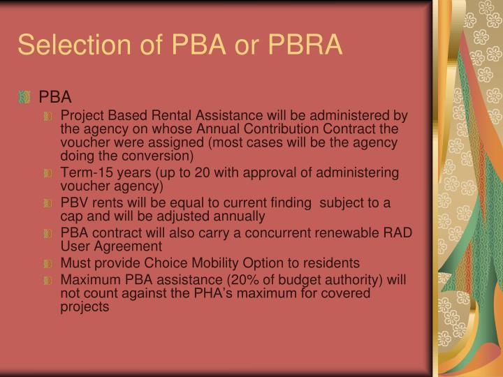 Selection of PBA or PBRA