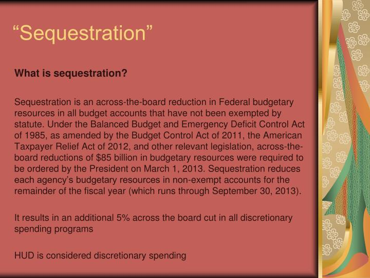 """""""Sequestration"""""""