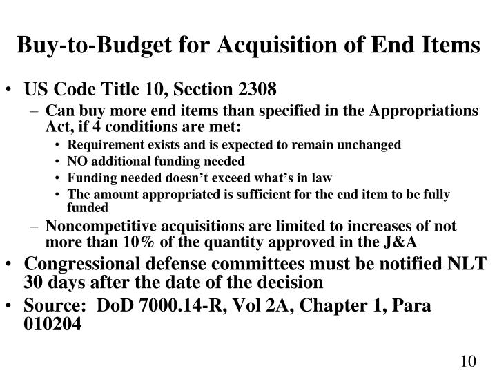 Buy-to-Budget for Acquisition of End Items