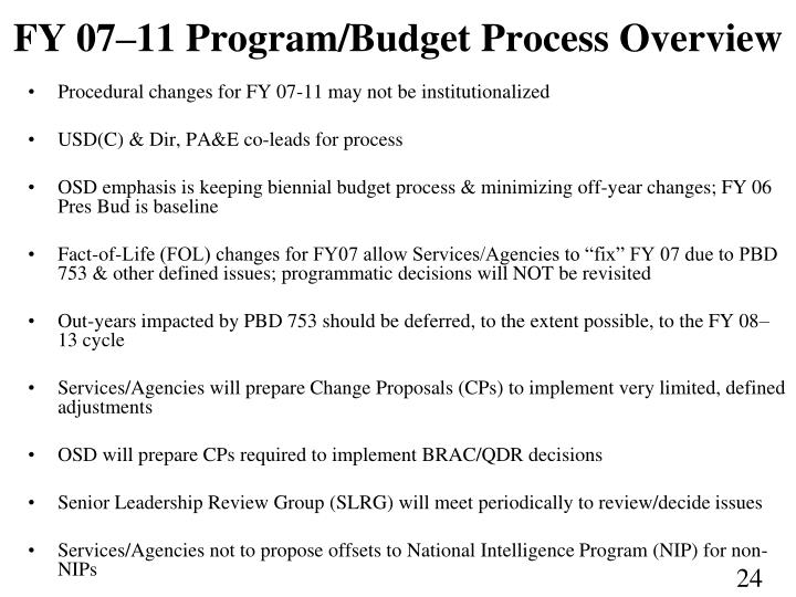 FY 07–11 Program/Budget Process Overview
