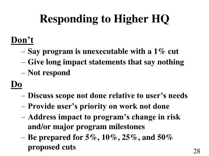 Responding to Higher HQ