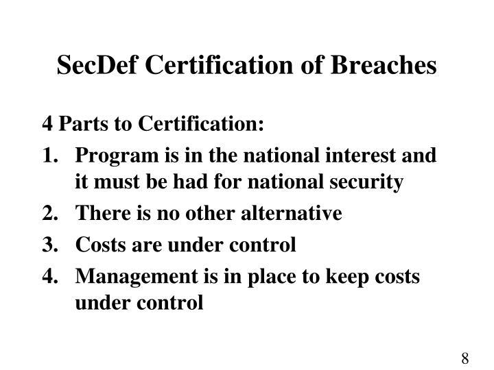 SecDef Certification of Breaches