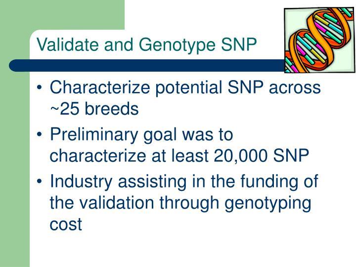Validate and Genotype SNP