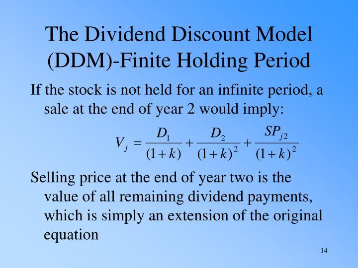 The Dividend Discount Model (DDM)-Finite Holding Period