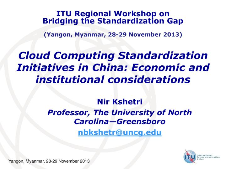 cloud computing standardization initiatives in china economic and institutional considerations