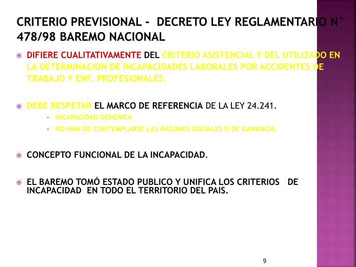 CRITERIO PREVISIONAL -  DECRETO LEY REGLAMENTARIO N° 478/98 BAREMO NACIONAL