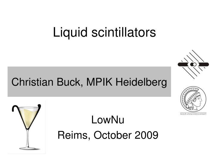 Liquid scintillators
