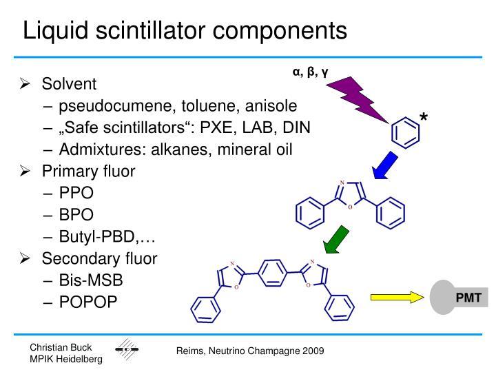 Liquid scintillator components
