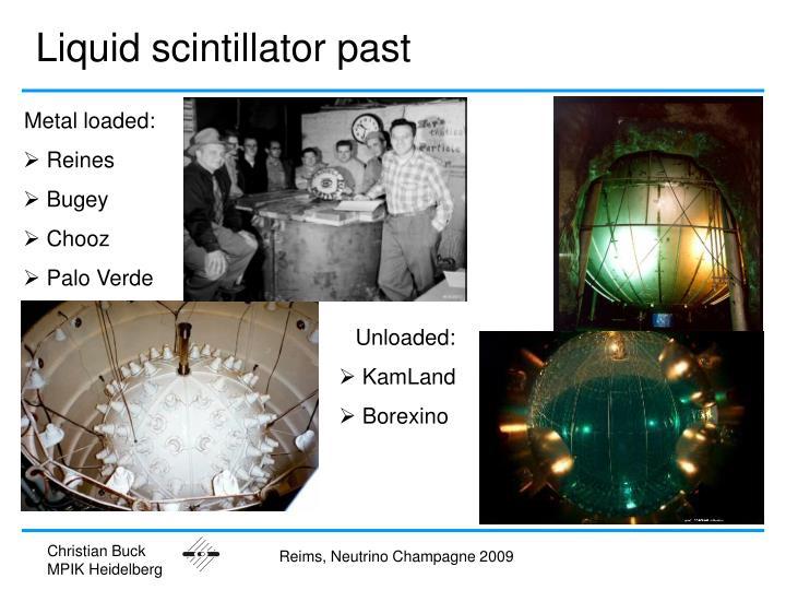 Liquid scintillator past