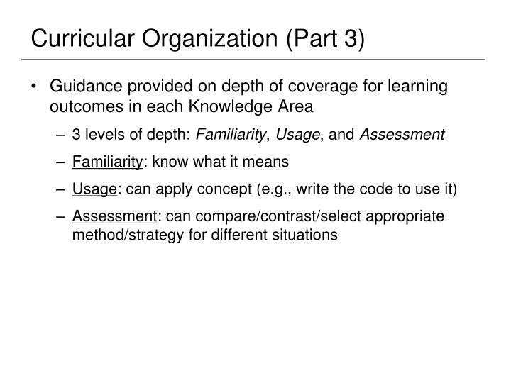 Curricular Organization (Part 3)
