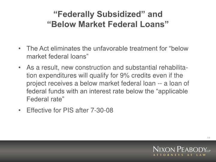 """Federally Subsidized"" and"