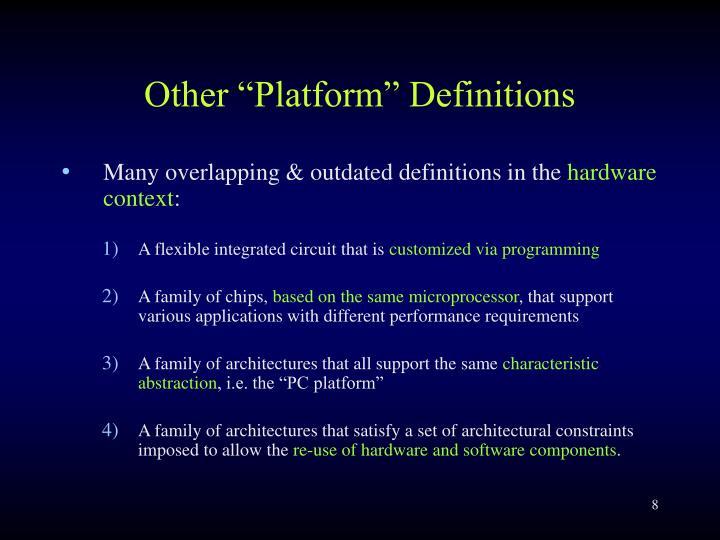 "Other ""Platform"" Definitions"