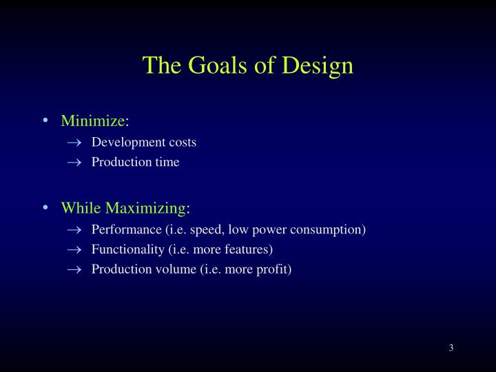 The Goals of Design