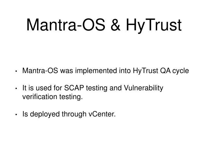 Mantra-OS & HyTrust