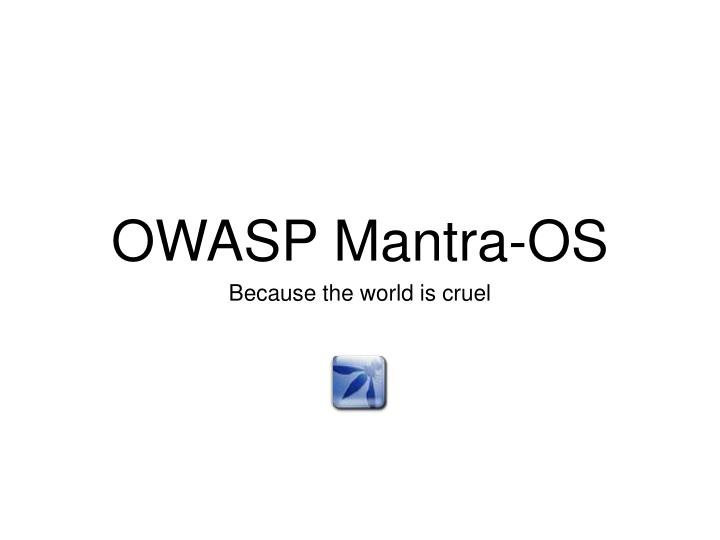 OWASP Mantra-OS