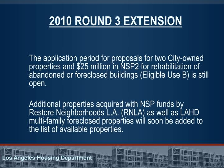 2010 ROUND 3 EXTENSION