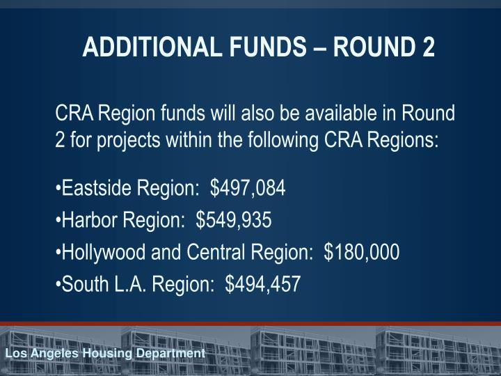 ADDITIONAL FUNDS – ROUND 2