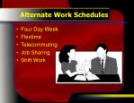 alternate work schedules