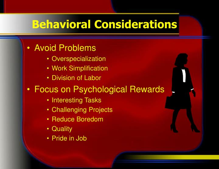 Behavioral Considerations