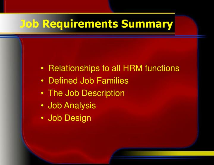 Job Requirements Summary