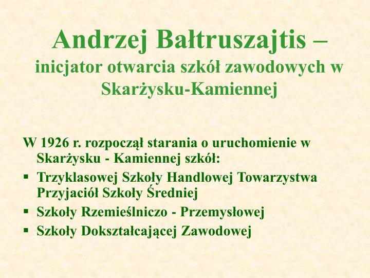 Andrzej Bałtruszajtis –