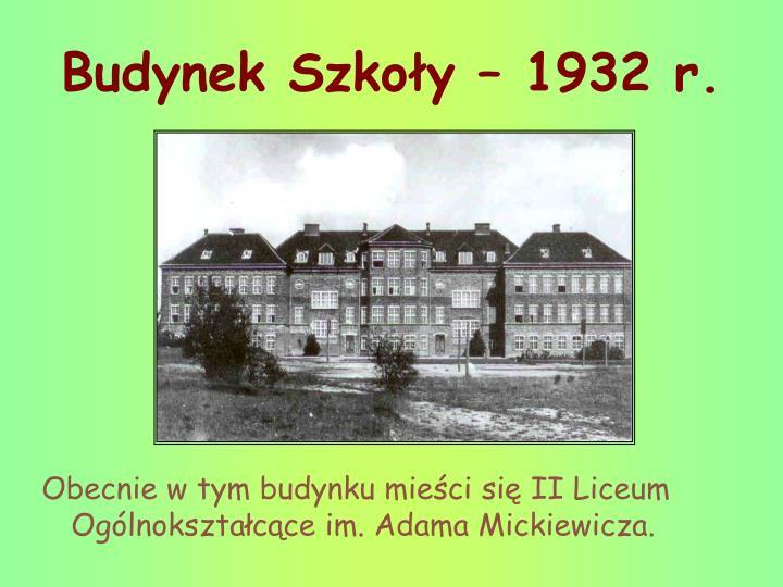 Budynek Szkoły – 1932 r.