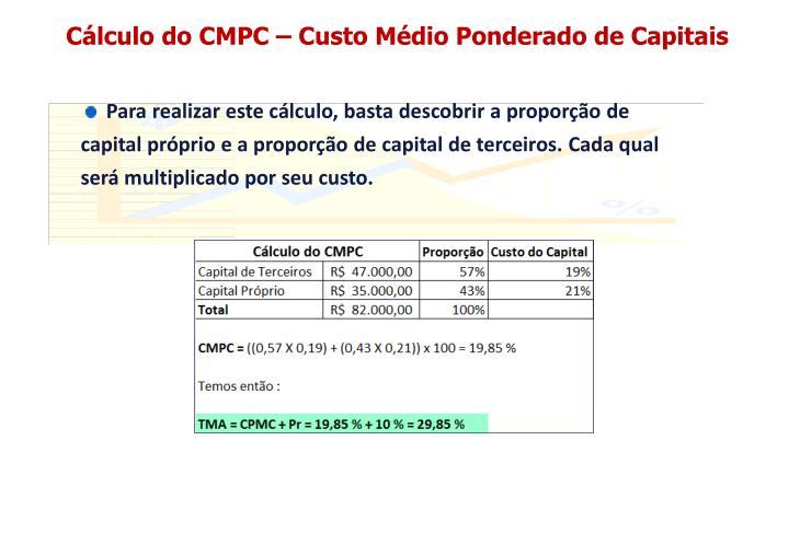 Cálculo do CMPC – Custo Médio Ponderado de Capitais
