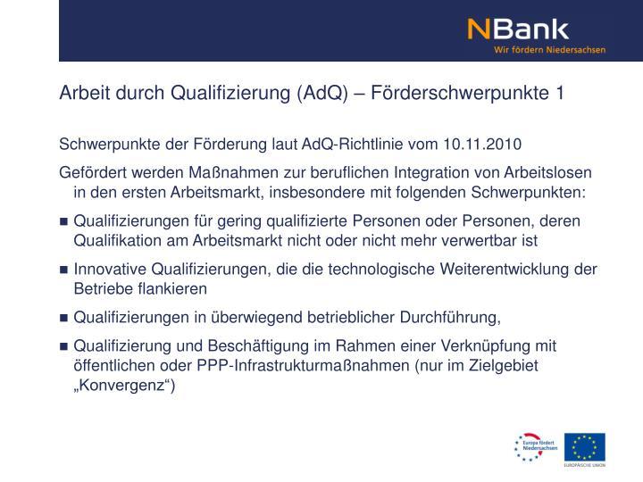 Arbeit durch Qualifizierung (AdQ) – Förderschwerpunkte 1